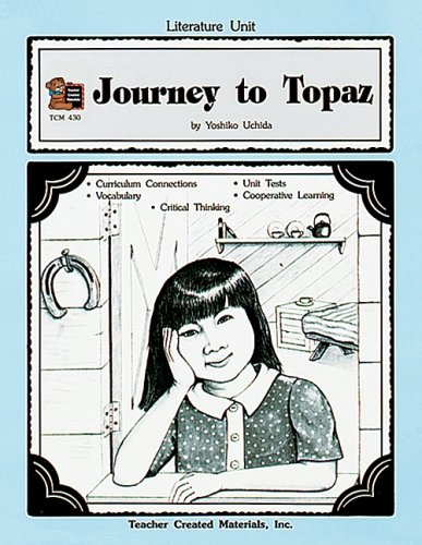 9781557344304: A Guide for Using Journey to Topaz in the Classroom (Literature Units)