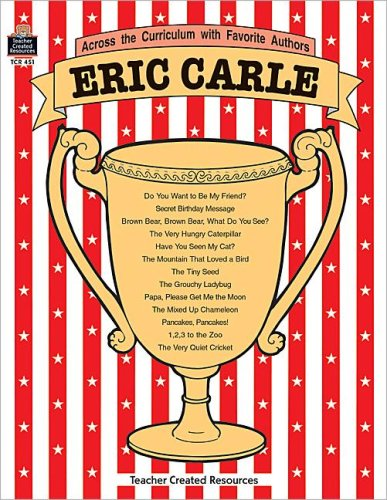 9781557344519: Eric Carle (Across the Curriculum With Favorite Authors)