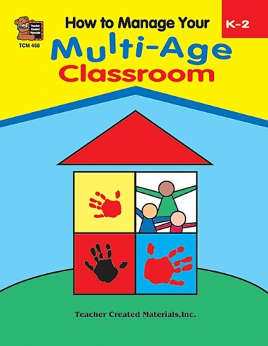 9781557344687: How to Manage Your Multi-Age Classroom, Grades K-2