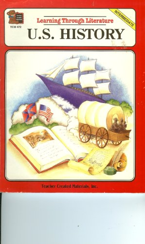 Learning Through Literature: U.S. History: Intermediate: Ryan, Concetta Doti