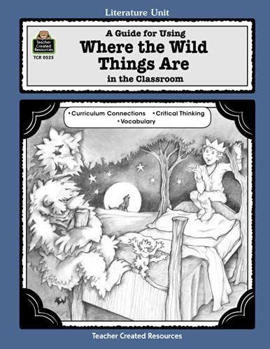 9781557345257: A Guide for Using Where the Wild Things Are in the Classroom: A Literature Unit (Literature Units)