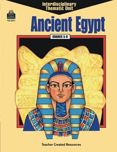 9781557345745: Ancient Egypt (Interdisciplinary Units Series)