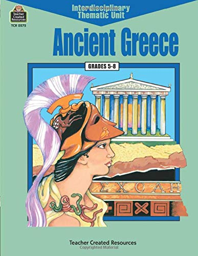 9781557345752: Ancient Greece (Interdisciplinary Thematic Unit)