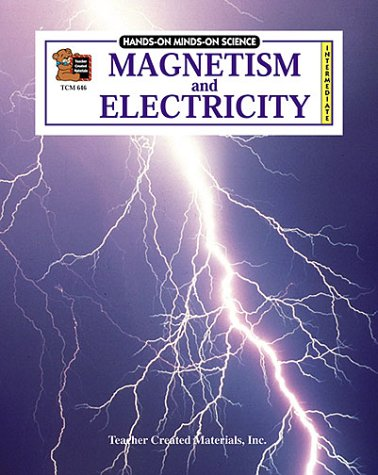 Magnetism & Electricity Intermediate: Mel Feigen