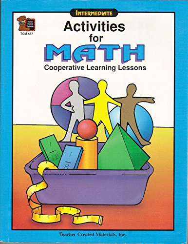 9781557346575: Activities for Math: Cooperative Learning Lessons (Intermediate)