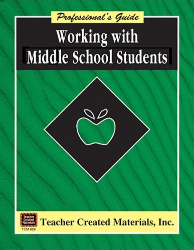9781557348883: Working with Middle School Students A Professional's Guide