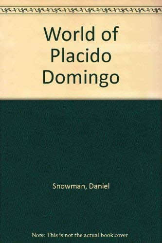 9781557360090: The World of Placido Domingo (Landmark books)