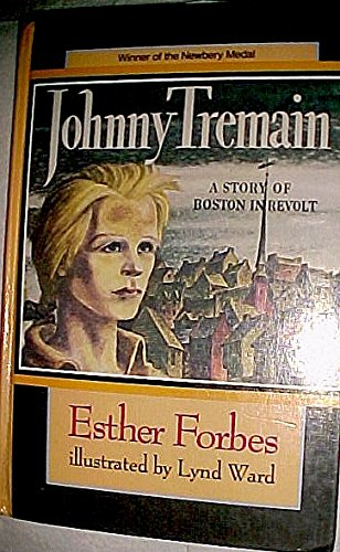 Johnny Tremain: A Novel for Old and Young (Isis Large Print for Children Cornerstone): Forbes, ...