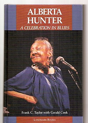 9781557360359: Alberta Hunter: A celebration in blues (Landmark books)
