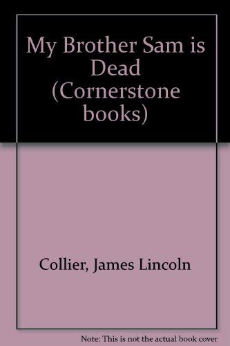 book review about my brother sam is dead by james lincoln collier and christopher collier