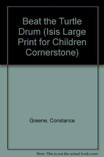9781557360397: Beat the Turtle Drum (Isis Large Print for Children Cornerstone)