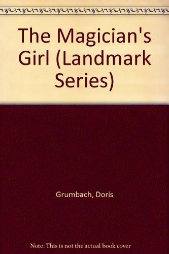 9781557360410: The Magician's Girl (Landmark Series)