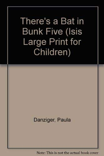 9781557360472: There's a Bat in Bunk Five (Isis Large Print for Children)