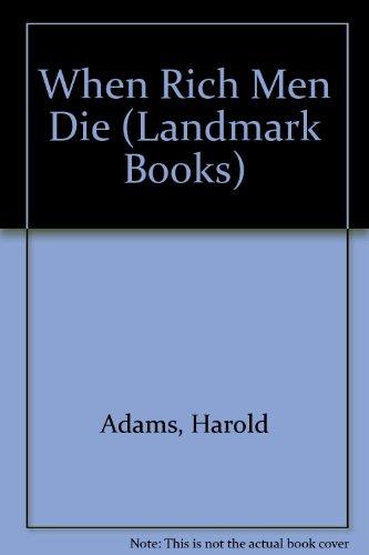 9781557360854: When Rich Men Die (Landmark Books)