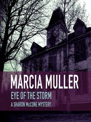 9781557360977: Eye of the Storm (A Sharon Mccone Mystery)