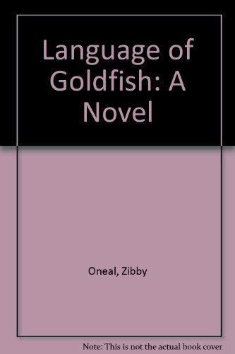 9781557360991: Language of Goldfish: A Novel