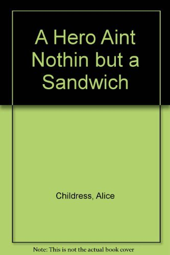 9781557361127: Hero ain't Nothing But a Sandwich