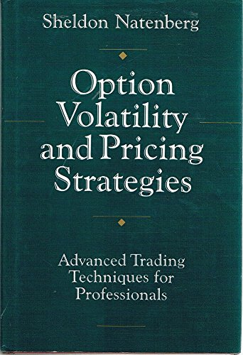 9781557380098: Option Volatility and Pricing Strategies: Advanced Trading Techniques for Professionals