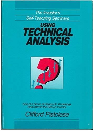 9781557380760: Using Technical Analysis (The Investor's self-teaching seminars)