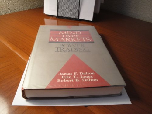 9781557381132: Mind Over Markets: Power Trading with Market Generated Information