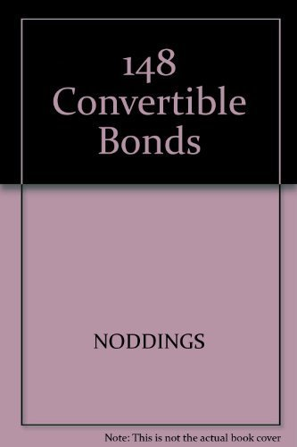 9781557381484: Convertible Bonds: The Low-Risk, High-Profit Alternative to Buying Stocks