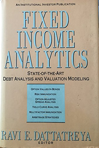 9781557381637: Fixed Income Analytics: State-Of-The-Art Debt Analysis and Valuation Modeling