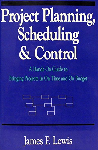 9781557382047: Project Planning- Scheduling and Control: A Hands-On Guide to Bringing Projects in on Time...