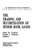 9781557382931: The Trading and Securitization of Senior Bank Loans (Institutional Investor Publication)