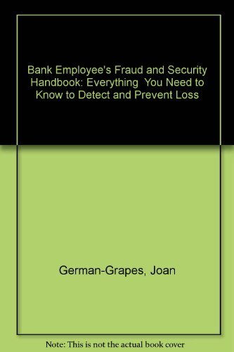 9781557383488: The Bank Employee's Fraud and Security Handbook: Everything You Need to Know to Detect and Prevent Loss