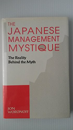 The Japanese Management Mystique : The Reality Behind the Myth