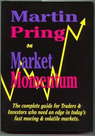 9781557385086: Martin Pring on Market Momentum