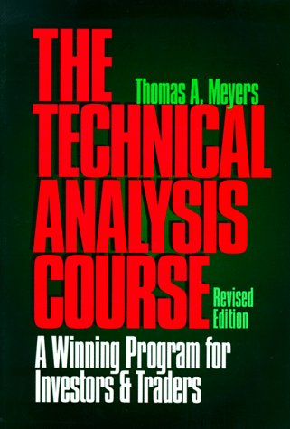 9781557385239: Technical Analysis Course: A Winning Program for Investors and Traders