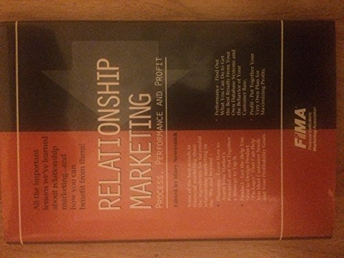 Relationship Marketing: Process, Performance, and Profit: Nowesnick