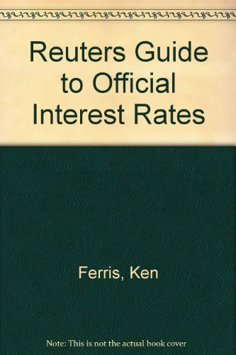 The Reuter Guide to Official Interest Rates