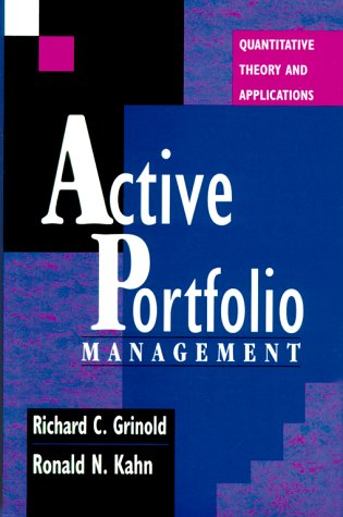 9781557388247: Active Portfolio Management: Quantitative Theory and Applications