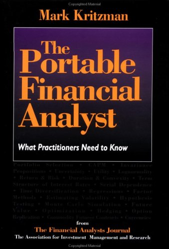 9781557388315: The Portable Financial Analyst: What Practioners Need to Know
