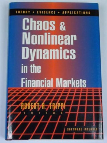 Chaos & Nonlinear Dynamics in the Financial Markets: Theory, Evidence and Applications/Book and Disk