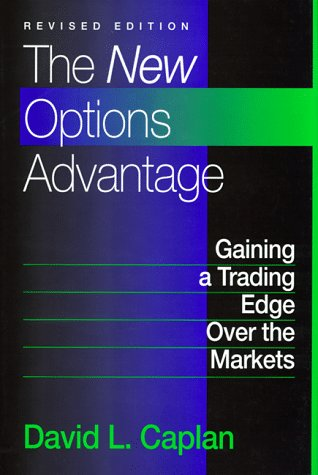 9781557388636: The New Options Advantage: Gaining a Trading Edge over the Markets