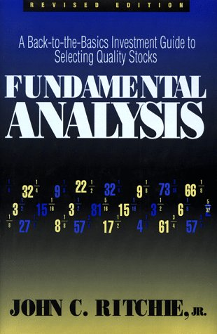 9781557388667: Fundamental Analysis: A Back-To-The Basics Investment Guide to Selecting Quality Stocks