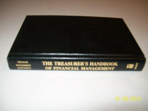 The Treasurer's Handbook of Financial Management: Treasury Management Association,
