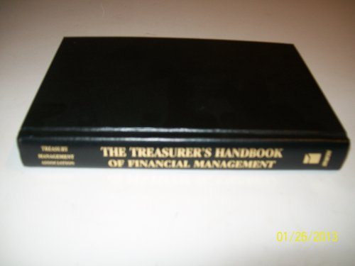 9781557388841: The Treasurer's Handbook of Financial Management: Applying the Theories, Concepts and Quantitative Methods of Corporate Finance