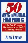 9781557388865: 50 Ways to Mutual Fund Profits: Market-Proven Techniques to Build Lasting Wealth