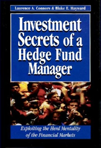 9781557389008: Investment Secrets Hedge Fund Manager: Exploiting the Herd Mentality of the Financial Markets