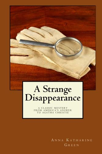 9781557420558: A Strange Disappearance: A Classic Mystery from America's Answer to Agatha Christie