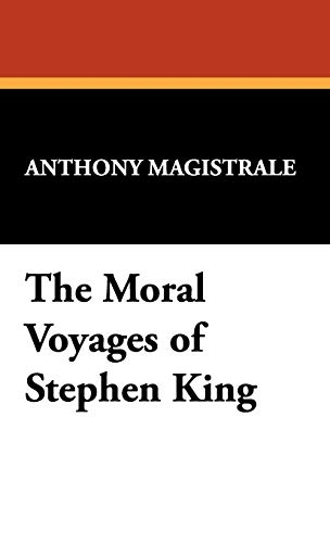 9781557420718: The Moral Voyages of Stephen King (Starmont Studies in Literary Criticism)