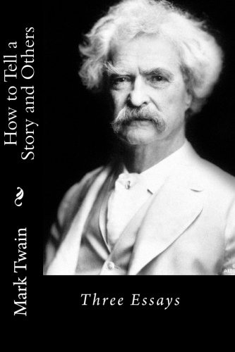 9781557420800: How to Tell a Story and Others: Three Essays