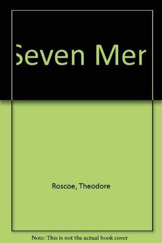 Seven Men: Theodore Roscoe