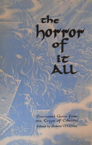 9781557421227: The Horror of It All: Encrusted Gems from the