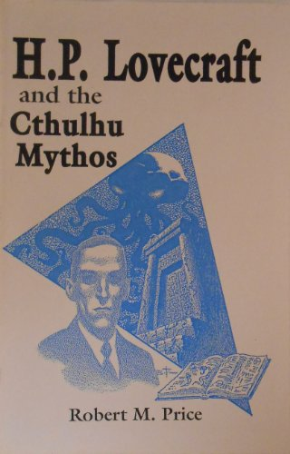 9781557421524: H.P. Lovecraft and the Cthulhu Mythos (Starmont Studies in Literary Criticism)
