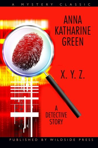 9781557421678: X. Y. Z.: A Detective Story